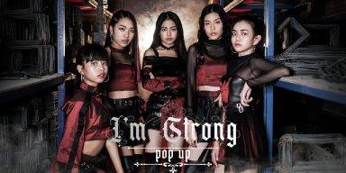 I'm strong ซิงเกิ้ลแรกของ POP UP เยาวชน T-POP ที่มีอายุ 13-14 ปี วงเล็กๆ ที่ขอเกิดบ้าง