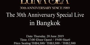 LUNA SEA 30th Anniversary Special Live in Bangkok